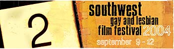 Southwest Gay and Lesbian Film Festival